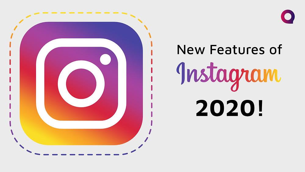 New Features of Instagram in 2020