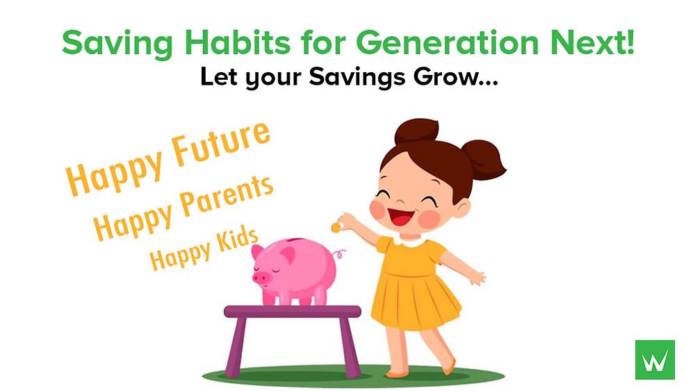 Saving Habits for Next Generation