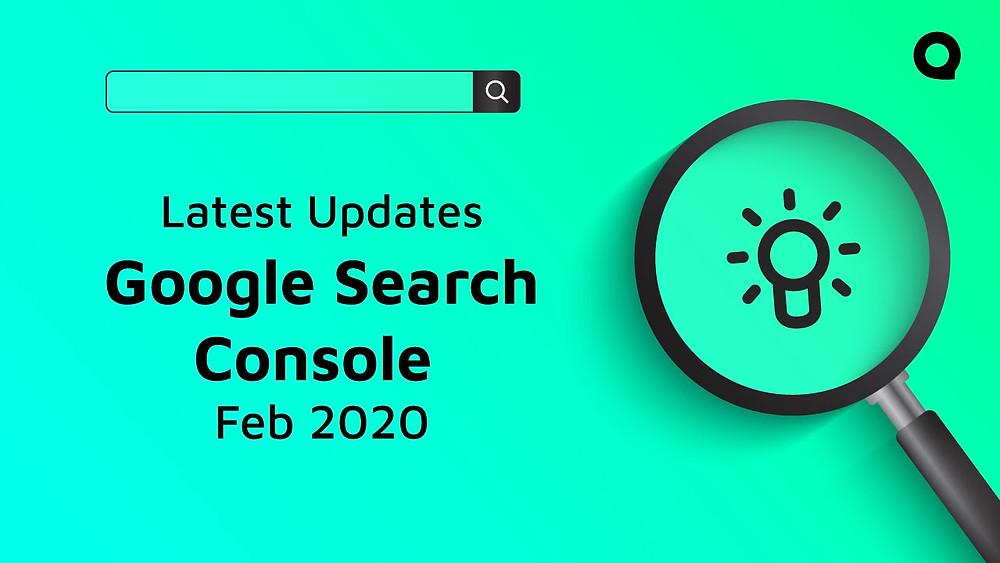 Latest Google Search console updates