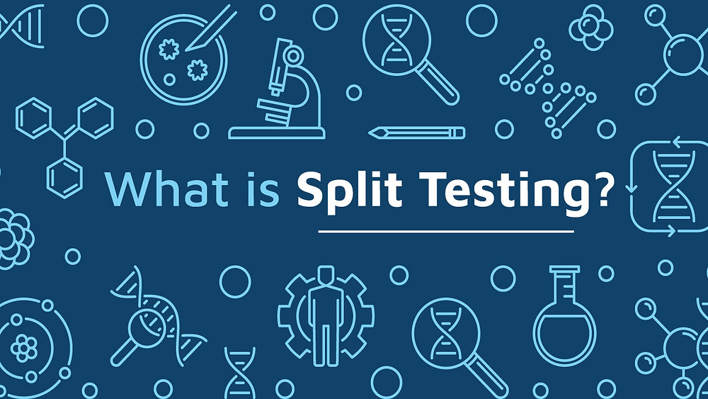 What is split testing in Marketing