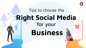 Tips to choose Social Media for Business
