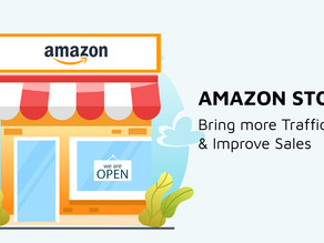 How to use Amazon Stores to drive traffic and increase conversions for your brand?