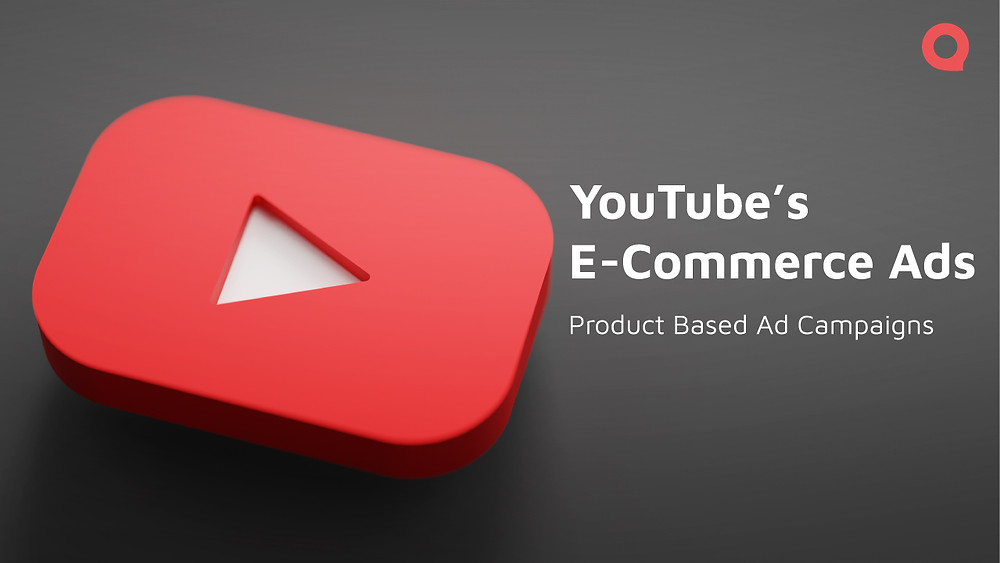 YouTube Ecommerce Ads