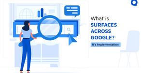 What is Surfaces Across Google? How to implement on Google?