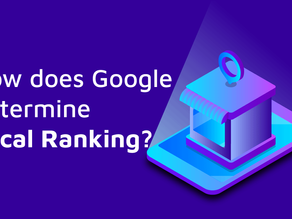 Local SEO: How Does Google Determine Local Ranking?