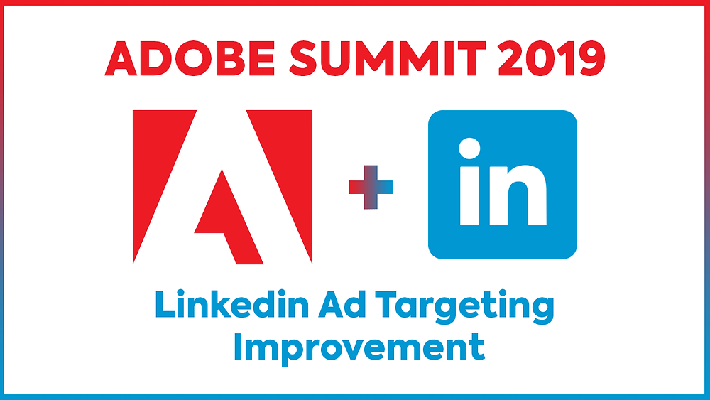 Linkedin Ad Targeting with Adobe