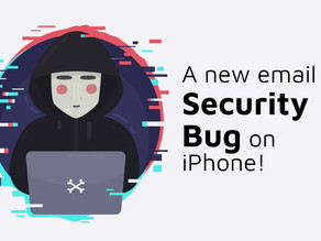 A new Email Security bug on iPhone!