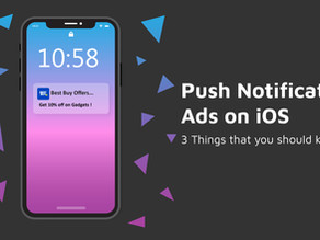 Importance of Push Notification Ads for iOS Apps: 3 things you should know