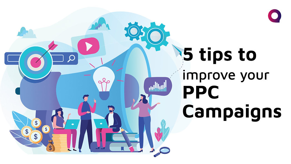 5 tips to improve your PPC campaigns