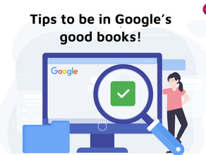Top 5 SEO Tips To Be in Google's Good Books!