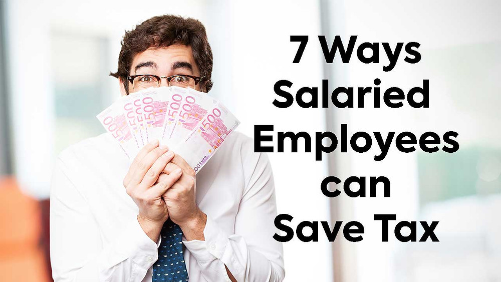 Ways of Saving Tax from Salary