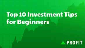 Top 10 Investment Tips for Beginners