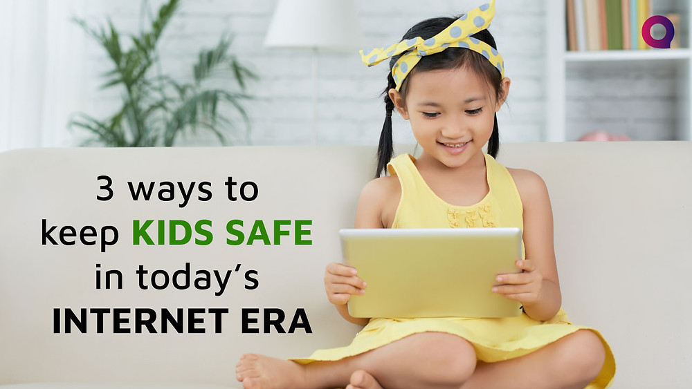 Ways to keep kids safe from internet