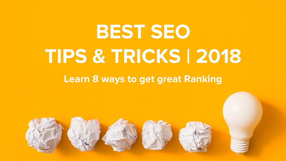 Best SEO Tips & Tricks | 2018