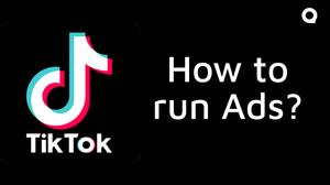How to advertise on TikTok?