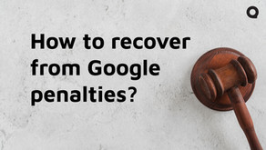 What Are The Best Ways to Recover From Google Penalties?