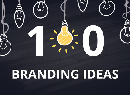 Top 10 Branding Ideas for 2019