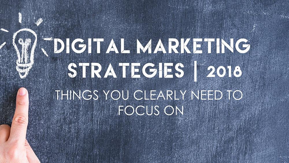 Digital Marketing Strategies 2018