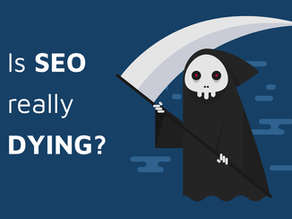 Is SEO Really Dying? The Answer Is Yes, And No