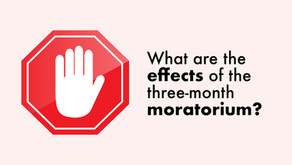What are the effects of the three-month moratorium?