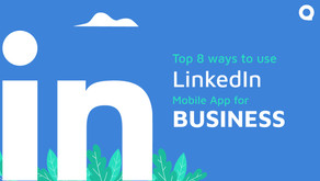 Top 8 ways to use LinkedIn Mobile app for business