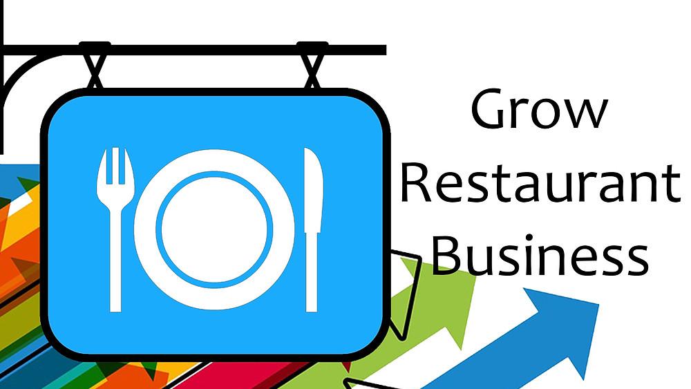Grow Restaurant Business