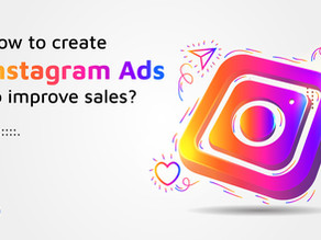 How to create Instagram ads to improve sales?