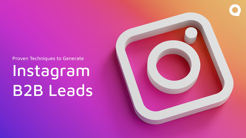 Instagram for B2B Leads