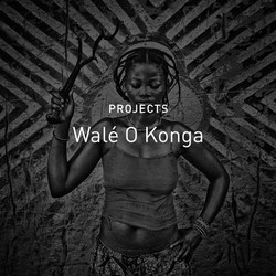 new_c_Walé_O_Konga_-_Projects