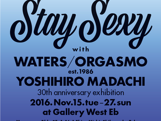 「Stay Sexy」展 at ギャラリーWest Eb