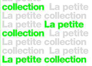 Projet de la Petite Collection