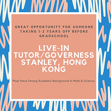 "<p class=""font_8"">Professional NYC family with 3 children seeks an experienced full-time, live-in Tutor/Governess needed for family of 5 who is relocating to Stanley, Hong Kong with proven track-record. Ideal candidate is professional, energetic, warm, takes initiative, has a positive can-do attitude, and is an open communicator.</p>"