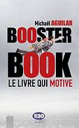 Livre Booster Book - Le livre qui (vous) motive de Michaël Aguilar