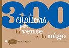 300 citations pour la vente et le négo de Michaël Aguilar