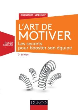 Livre L'art de motiver - Michaël Aguilar - Dunod