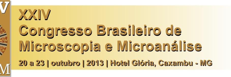 XXIV - Congresso Brasileiro de Microscopia e Microanálise