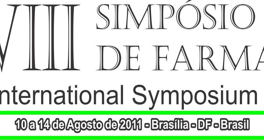 VIII - Simpósio Brasileiro de Farmacognosia  I - International Symposium of Pharmacognosy