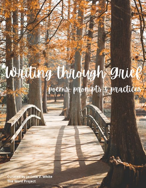 Writing trough Grief: Poems, Prompts & Practices