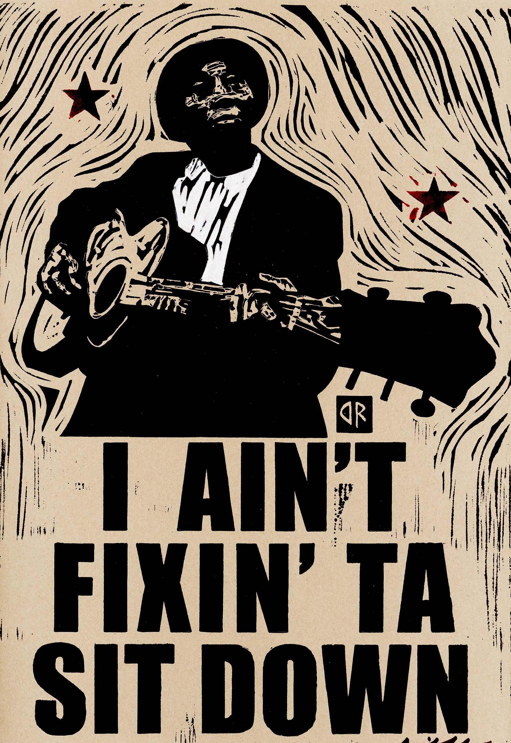 RIFFE i ain't fixin ta sit down