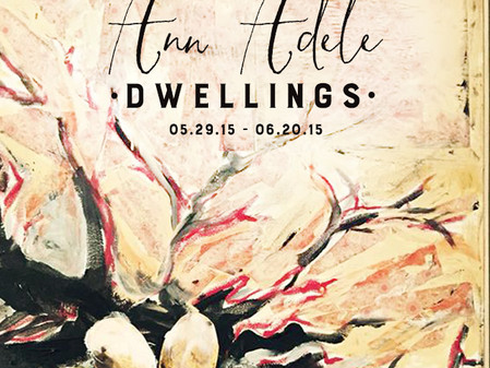 Ann Adele : DWELLINGS closes on June 20th