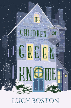 The Children of Green Knowe by Lucy Boston