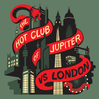 The Hot Club of Jupiter 'Vs London'