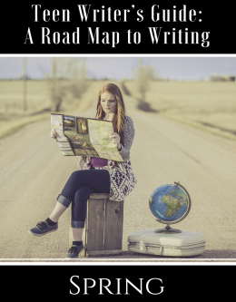 Teen Writer's Guide: A Road Map to Writing