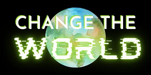 changetheworld-nodate.png