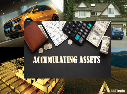 WHAT IS ASSET ACCUMULATION?