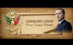 Recep Tayyip Erdoğan Büyük Lider