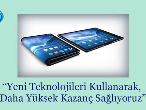 """""""Yeni Teknolojiler Bizde"""". Yeni Teknolojileri Kullanarak Daha Yüksek Kazanç Sağlıyoruz."""