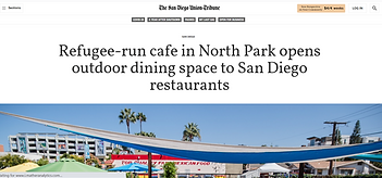 """SD Union Tribune- MAKE Projects """"Refugee-run cafe in North Park opens outdoor dining space to San Diego restaurants"""""""