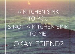 A Kitchen Sink?