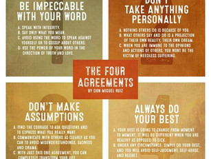 Agree to agree with The Four Agreements
